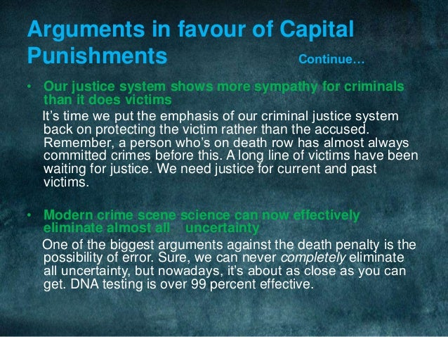 an argument in favor of capital punishment in preventing future crimes Ethical inquiry: october 2010 is capital punishment ethical arguments in favor of capital punishment a question of life and death, utilized extensive mathematical modeling, and concluded that executions deterred future crimes.