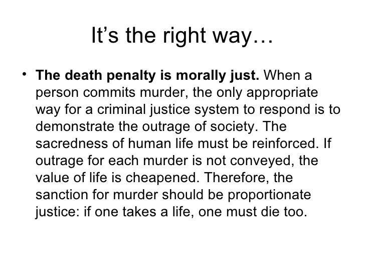 The Death Penalty: Is It Morally Correct?