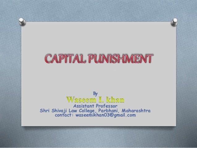 By Assistant Professor Shri Shivaji Law College, Parbhani, Maharashtra contact: waseemikhan03@gmail.com