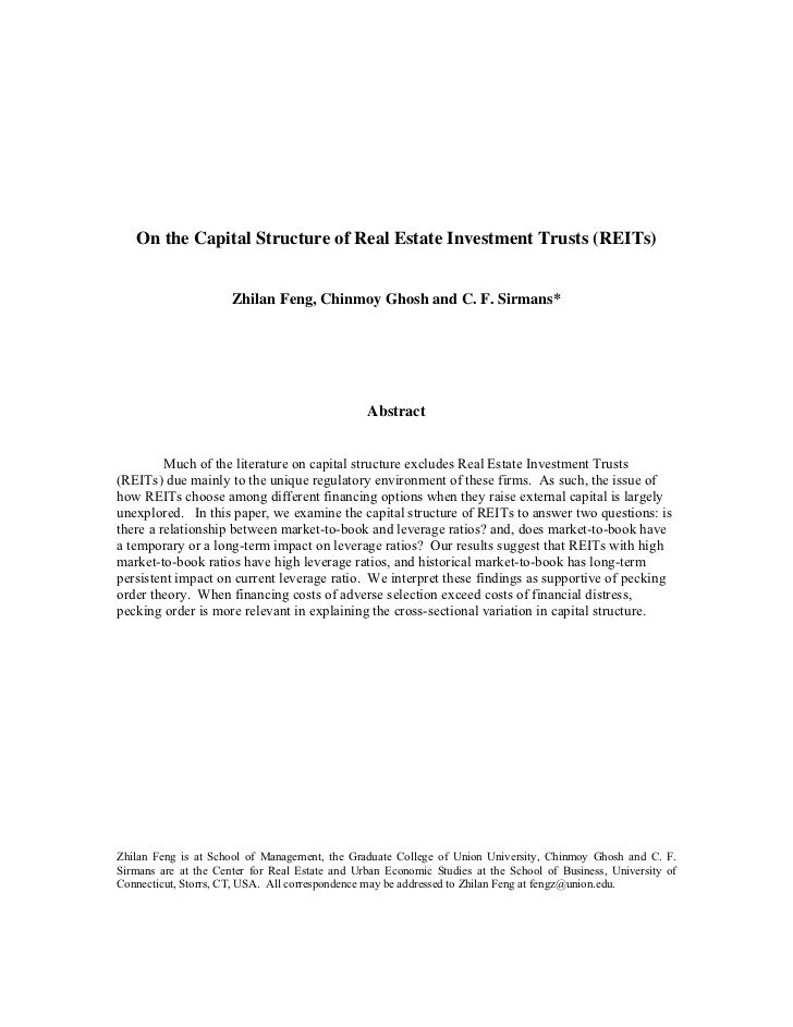 On the Capital Structure of Real Estate Investment Trusts (REITs)                      Zhilan Feng, Chinmoy Ghosh and C. F...