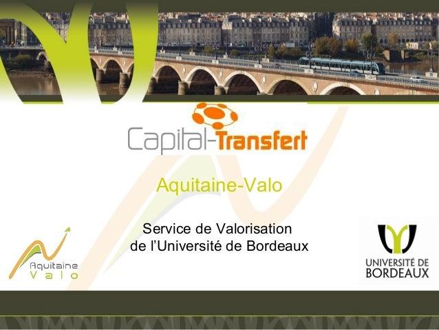 Aquitaine-Valo Service de Valorisation de l'Université de Bordeaux