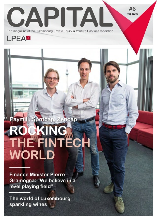 """CAPITAL Finance Minister Pierre Gramegna: """"We believe in a level playing field"""" The world of Luxembourg sparkling wines #6..."""