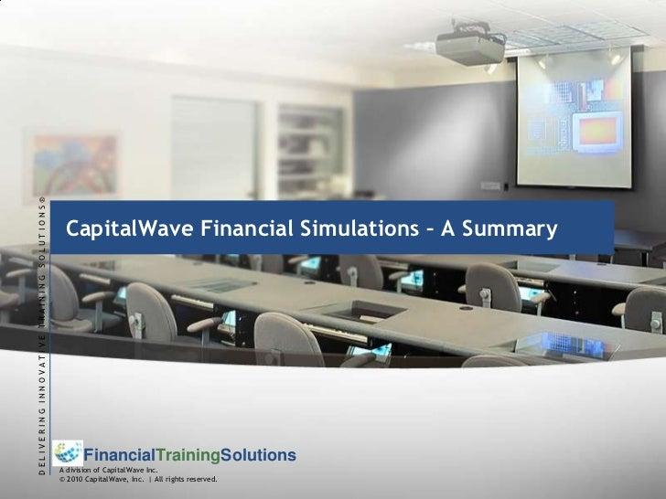 CapitalWave Financial Simulations – A Summary<br />
