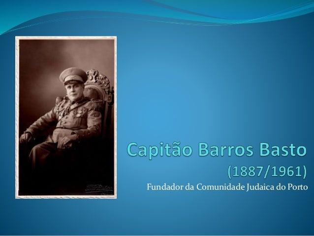 Fundador da Comunidade Judaica do Porto