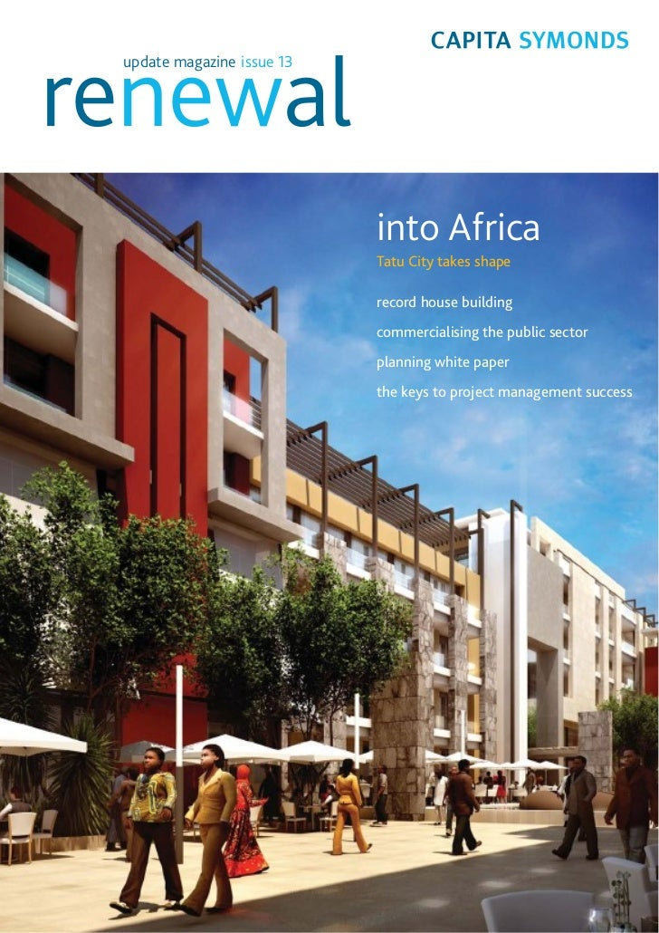 renewal update magazine issue 13                            into Africa                            Tatu City takes shape  ...