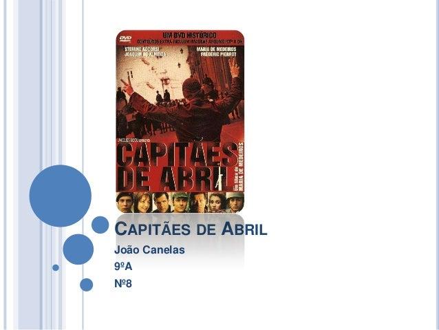 CAPITÃES DE ABRILJoão Canelas9ºANº8
