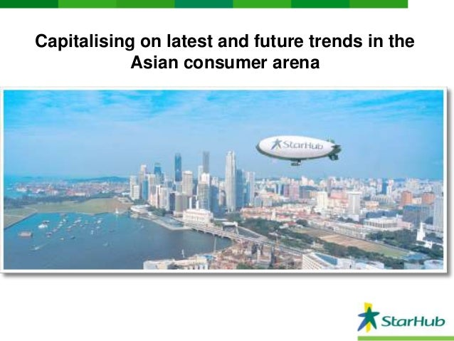 Capitalising on latest and future trends in the Asian consumer arena