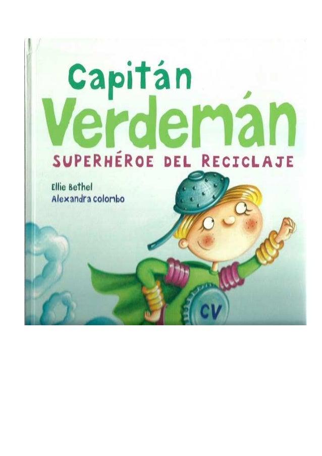 Capitán verdemán, superhéroe del reciclaje