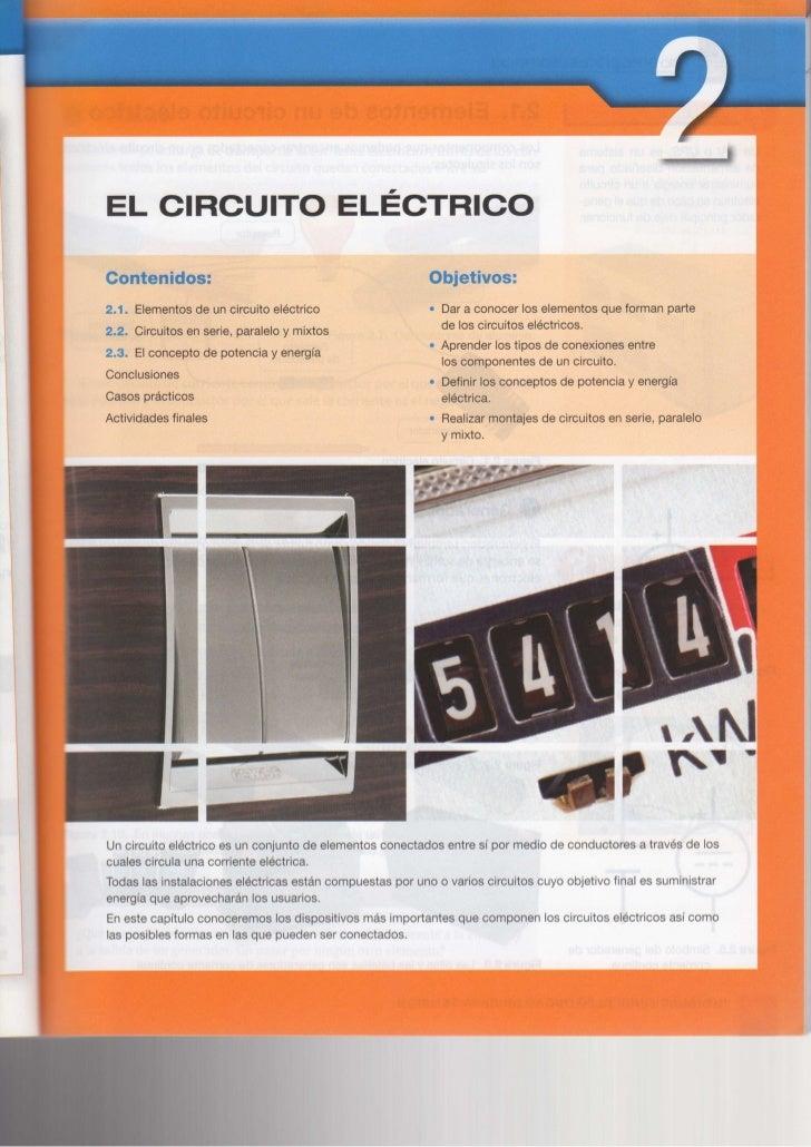 EL CIRCUITO ELÉCTRICOContenidos:                                                Objetivos:2.1. Elementos de un circuito el...