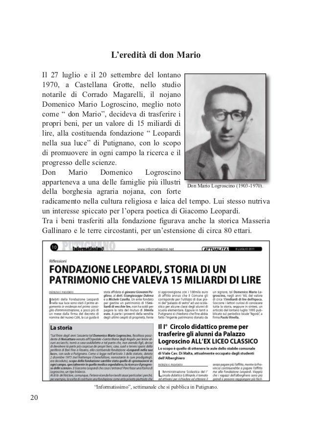 L'eredità di don Mario     Il 27 luglio e il 20 settembre del lontano     1970, a Castellana Grotte, nello studio     nota...