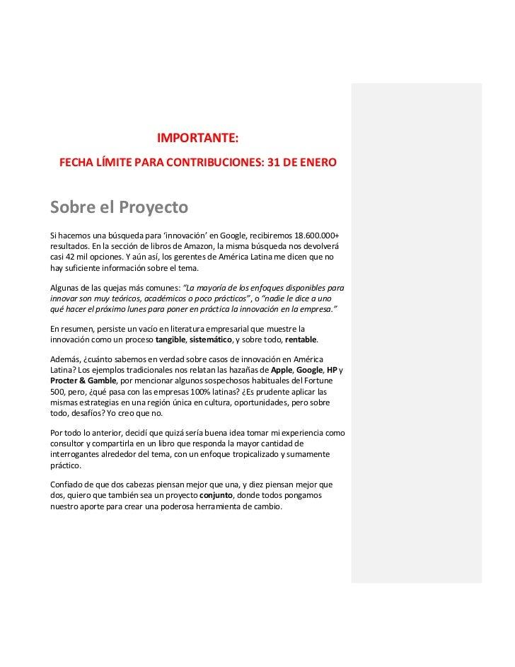 IMPORTANTE:  FECHA LÍMITE PARA CONTRIBUCIONES: 31 DE ENEROSobre el ProyectoSi hacemos una búsqueda para 'innovación' en Go...