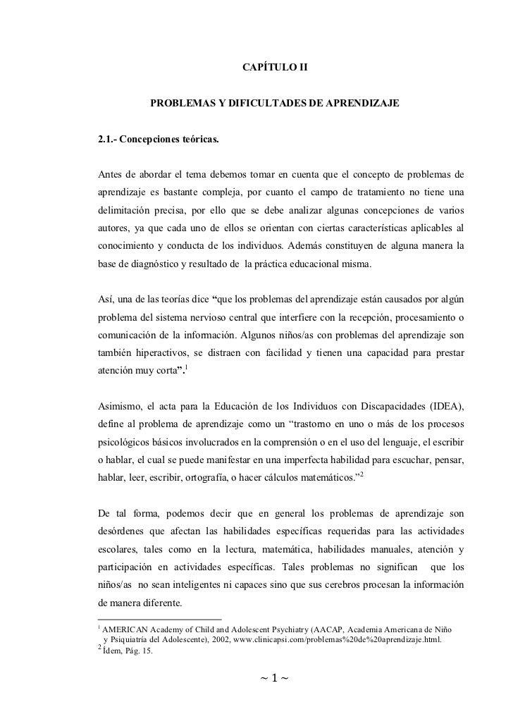 CAPÍTULO II             PROBLEMAS Y DIFICULTADES DE APRENDIZAJE2.1.- Concepciones teóricas.Antes de abordar el tema debemo...