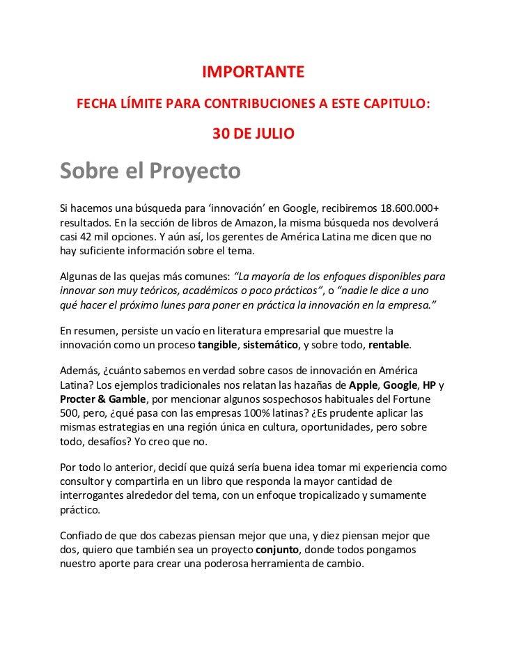 IMPORTANTE   FECHA LÍMITE PARA CONTRIBUCIONES A ESTE CAPITULO:                                30 DE JULIOSobre el Proyecto...