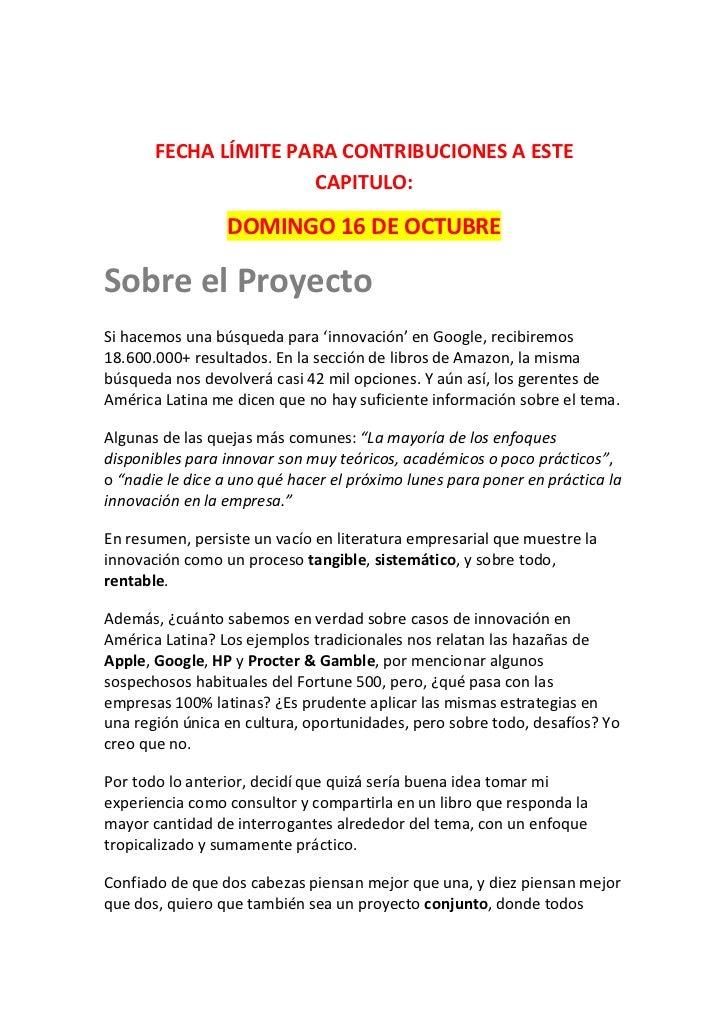 FECHA LÍMITE PARA CONTRIBUCIONES A ESTE                      CAPITULO:                 DOMINGO 16 DE OCTUBRESobre el Proye...