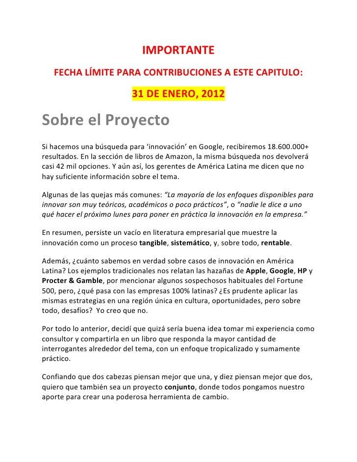 IMPORTANTE   FECHA LÍMITE PARA CONTRIBUCIONES A ESTE CAPITULO:                          31 DE ENERO, 2012Sobre el Proyecto...