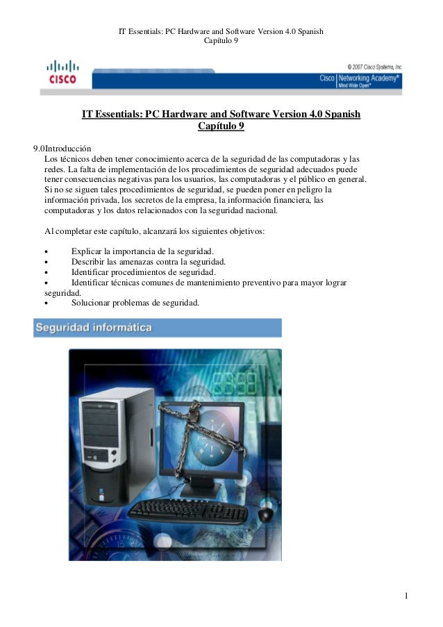 IT Essentials: PC Hardware and Software Version 4.0 Spanish                                                Capítulo 9     ...