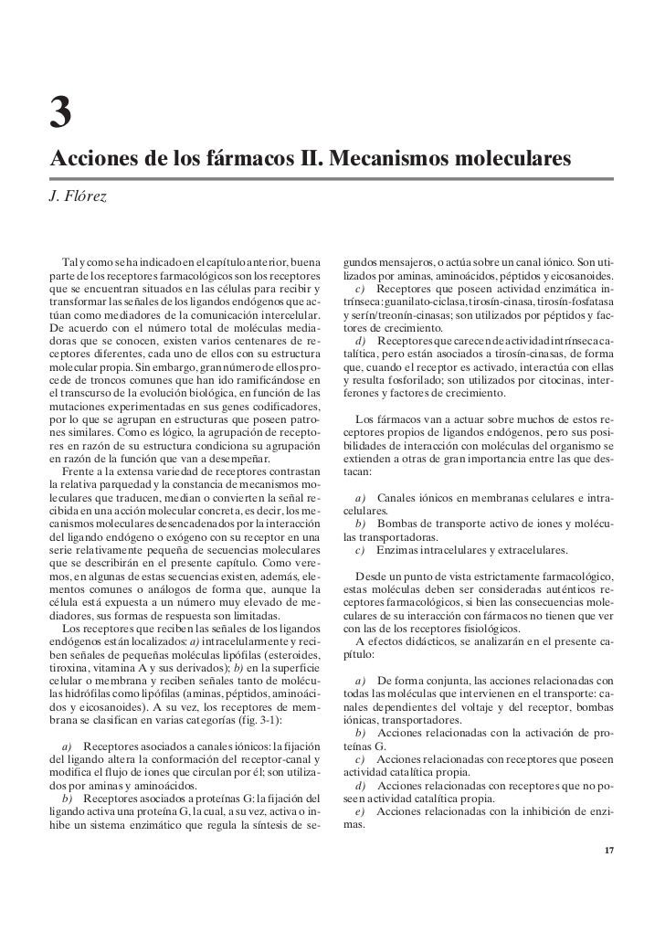 3Acciones de los fármacos II. Mecanismos molecularesJ. Flórez   Tal y como se ha indicado en el capítulo anterior, buena  ...