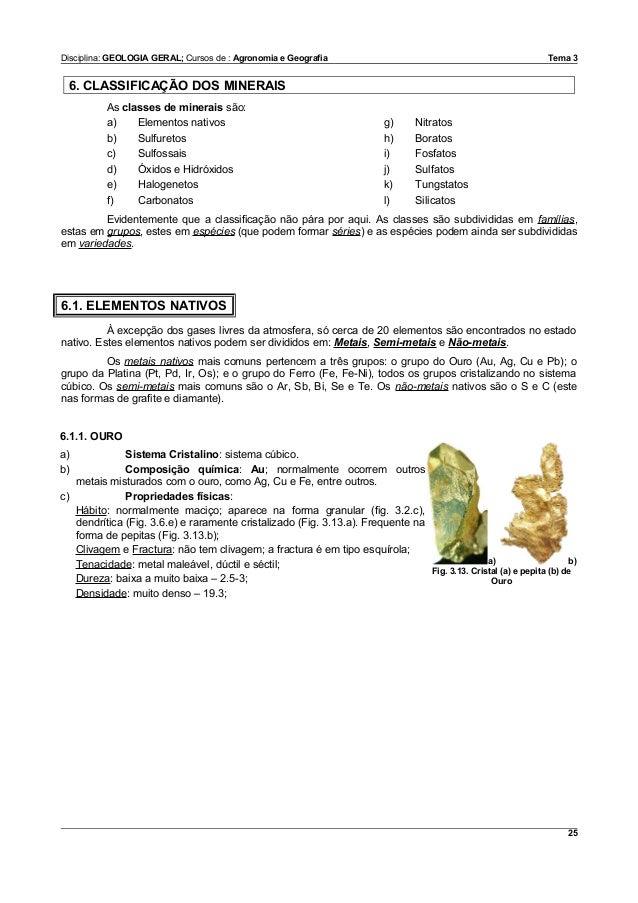 Disciplina: GEOLOGIA GERAL; Cursos de : Agronomia e Geografia                                                   Tema 3 6. ...