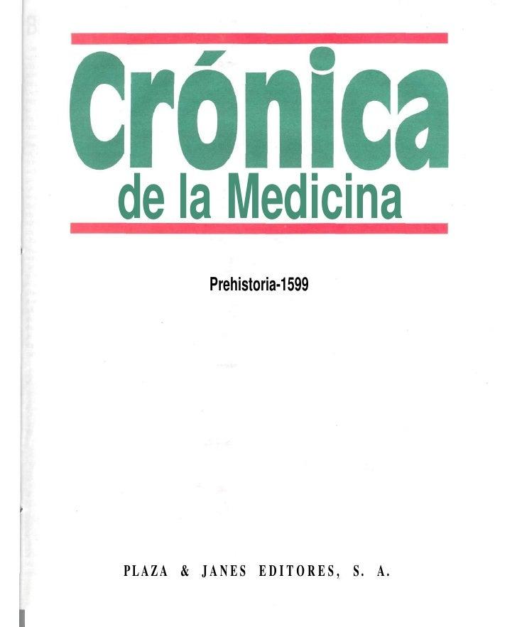 de la Medicina              Prehistoria-1599     PLAZA & J A N E S E D I T O R E S , S. A.