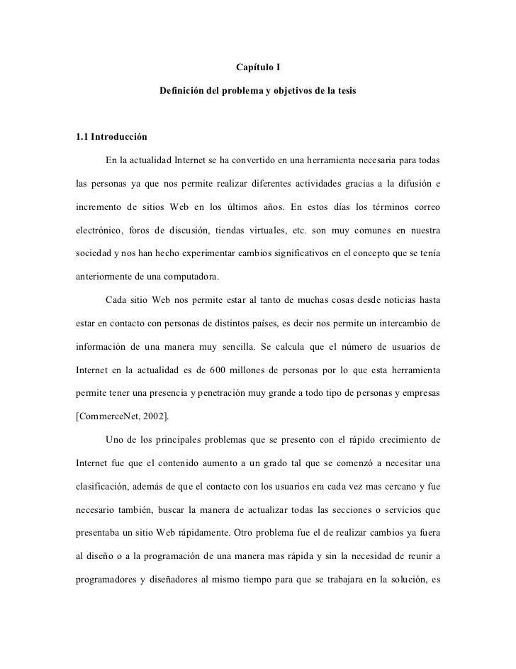 Capítulo I                    Definición del problema y objetivos de la tesis1.1 Introducción       En la actualidad Inter...