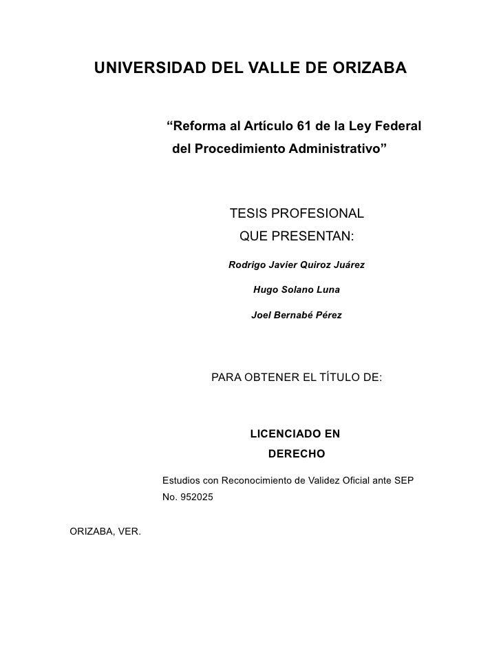 """UNIVERSIDAD DEL VALLE DE ORIZABA                """"Reforma al Artículo 61 de la Ley Federal                  del Procedimien..."""