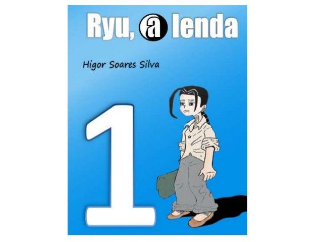 Ryu a lenda: Capitulo 01