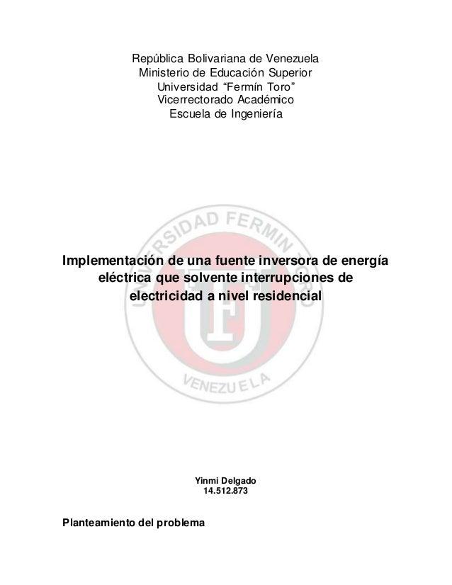 """República Bolivariana de Venezuela Ministerio de Educación Superior Universidad """"Fermín Toro"""" Vicerrectorado Académico Esc..."""