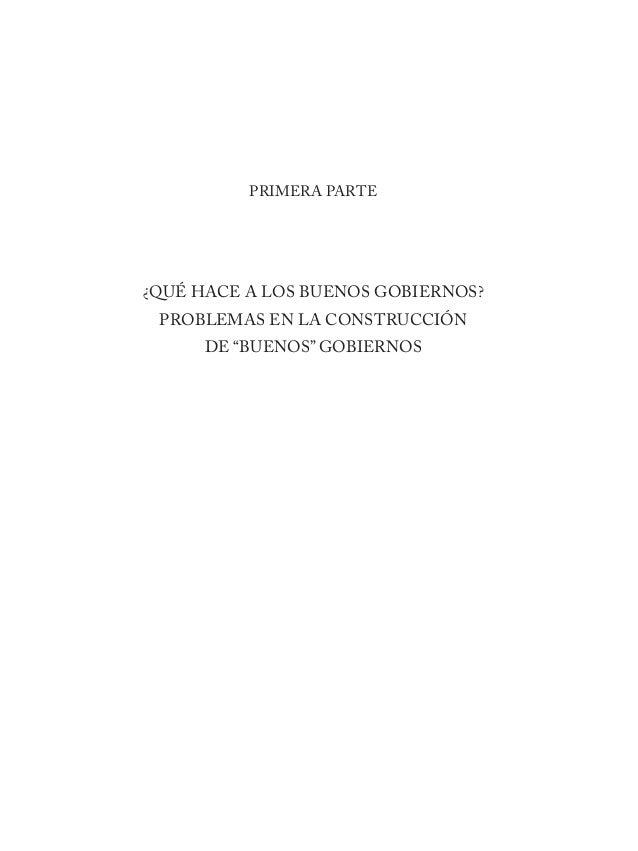 """21 PRIMERA PARTE ¿QUÉ HACE A LOS BUENOS GOBIERNOS? PROBLEMAS EN LA CONSTRUCCIÓN DE """"BUENOS"""" GOBIERNOS"""