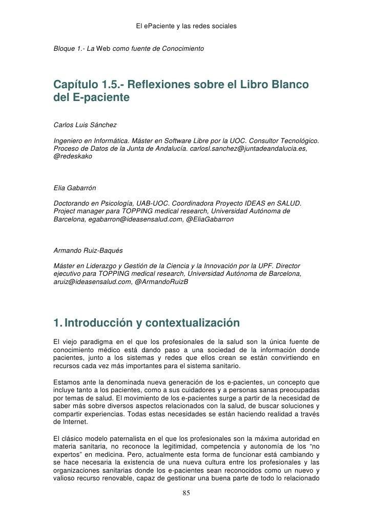 El ePaciente y las redes socialesBloque 1.- La Web como fuente de ConocimientoCapítulo 1.5.- Reflexiones sobre el Libro ...