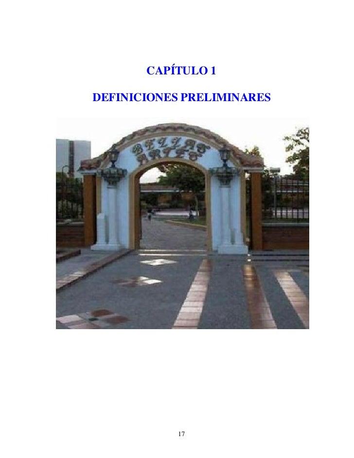 CAPÍTULO 1  DEFINICIONES PRELIMINARES                17
