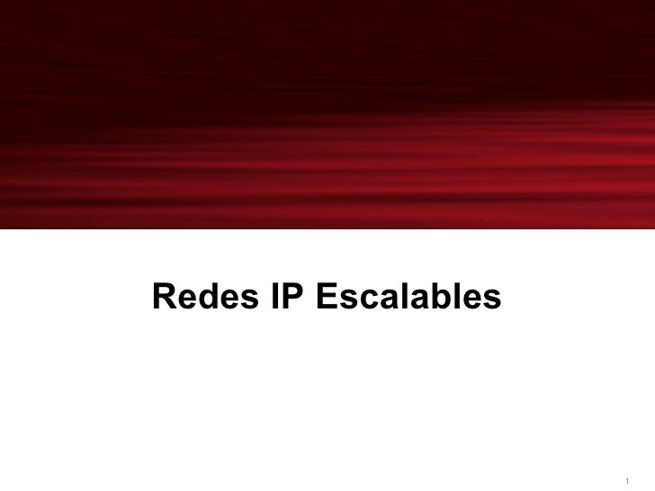 Redes IP Escalables