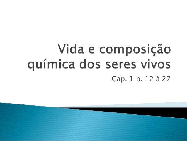 Cap. 1 p. 12 à 27