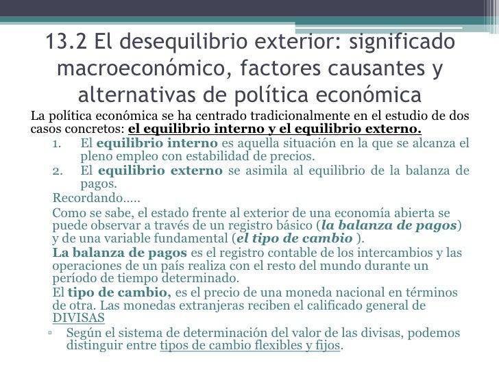 ... Equilibrio Externo; 8. 13.2 El Desequilibrio Exterior: Significado ...