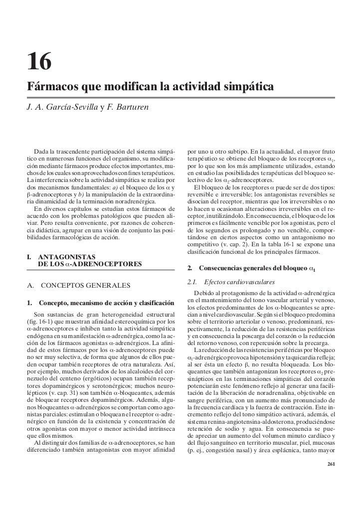 16Fármacos que modifican la actividad simpáticaJ. A. García-Sevilla y F. Barturen   Dada la trascendente participación del...