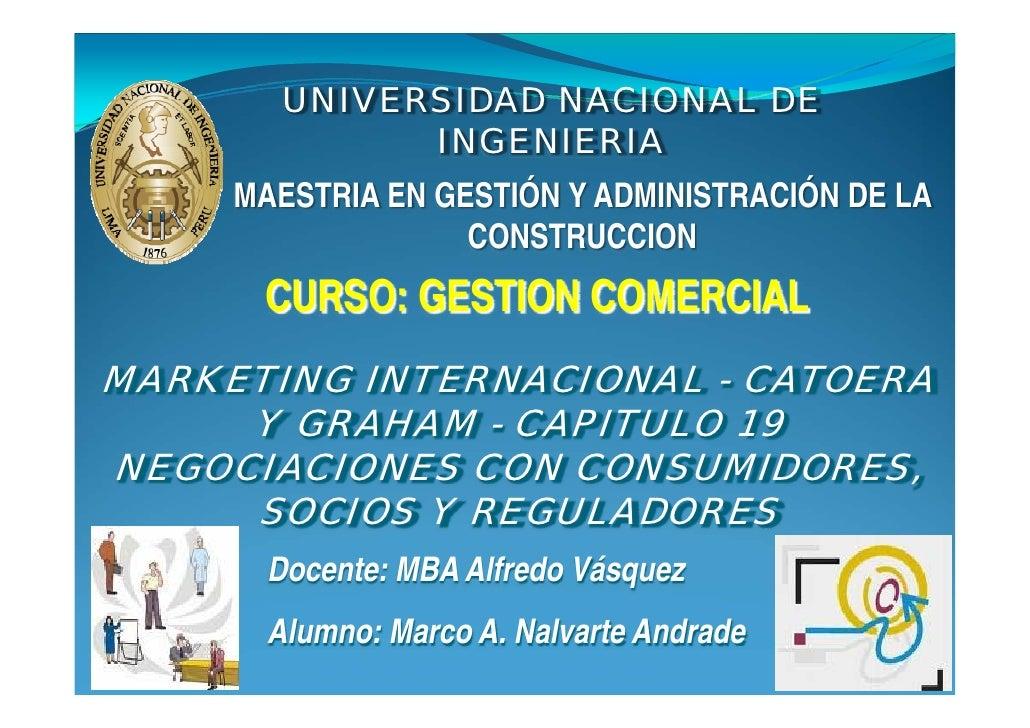 UNIVERSIDAD NACIONAL DE               INGENIERIA      MAESTRIA EN GESTIÓN Y ADMINISTRACIÓN DE LA                    CONSTR...