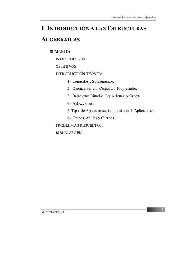 Introducción a las estructuras algebraicas1. INTRODUCCIÓN A LAS ESTRUCTURASALGEBRAICAS    SUMARIO:        INTRODUCCIÓN    ...