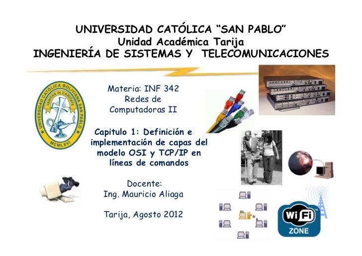 """UNIVERSIDAD CATÓLICA """"SAN PABLO""""             Unidad Académica TarijaINGENIERÍA DE SISTEMAS Y TELECOMUNICACIONES           ..."""