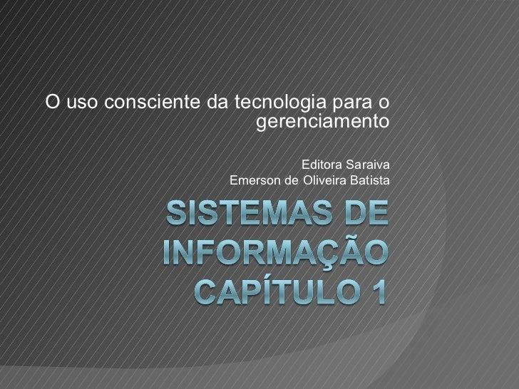 O uso consciente da tecnologia para o                      gerenciamento                              Editora Saraiva     ...