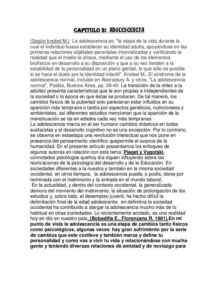 """Capitulo 2: ADOLESCENCIA<br />(Según knobel M.)  La adolescencia es: """"la etapa de la vida durante la cual el individuo bus..."""