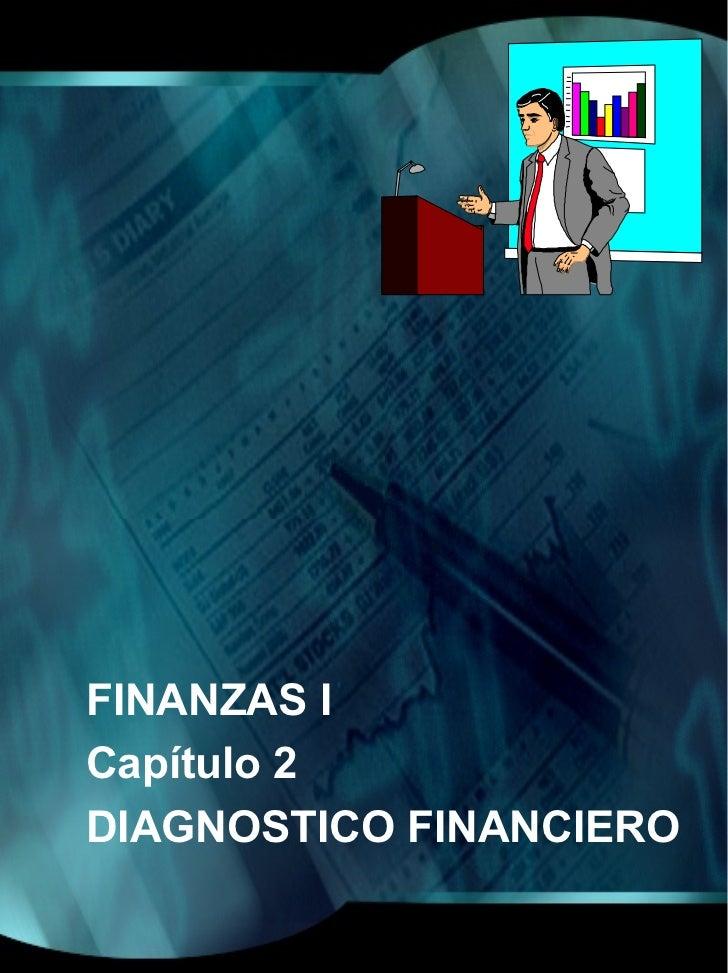 FINANZAS ICapítulo 2DIAGNOSTICO FINANCIERO