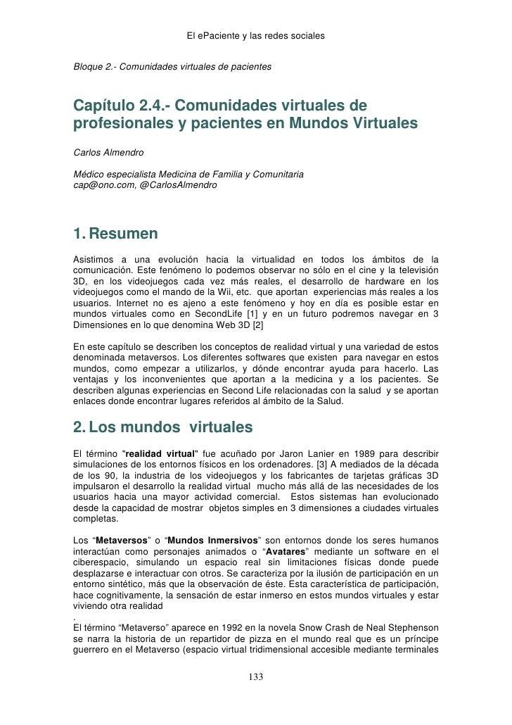 El ePaciente y las redes socialesBloque 2.- Comunidades virtuales de pacientesCapítulo 2.4.- Comunidades virtuales deprofe...