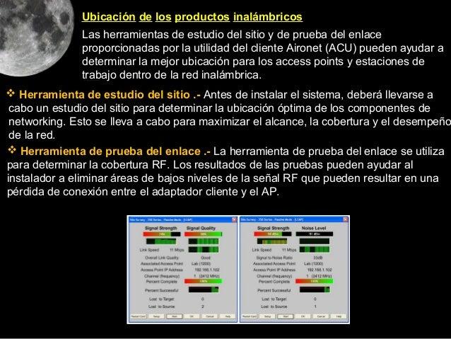 Ubicación de los productos inalámbricos               Las herramientas de estudio del sitio y de prueba del enlace        ...