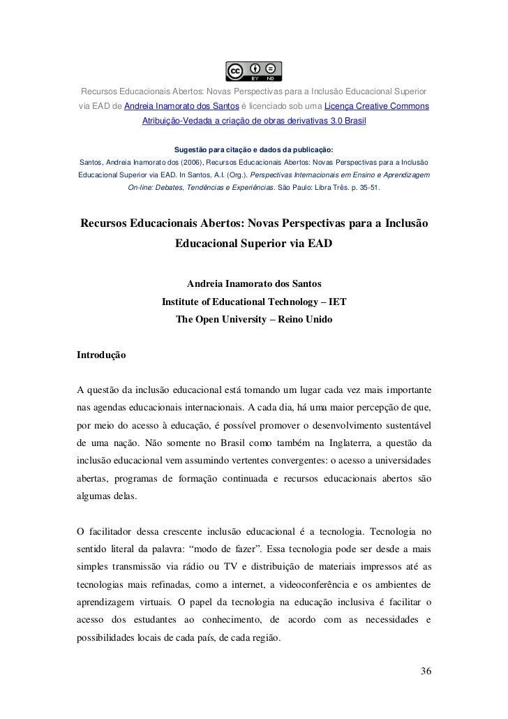 Recursos Educacionais Abertos: Novas Perspectivas para a Inclusão Educacional Superiorvia EAD de Andreia Inamorato dos San...