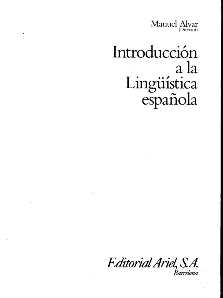 Capitulo 2. Introducción a la Gramática del Texto Introducción a la lingüística española,  Manuel Alvar (Director)