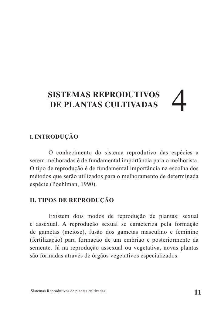 SISTEMAS REPRODUTIVOS          DE PLANTAS CULTIVADAS                       4 I. INTRODUÇÃO          O conhecimento do sist...