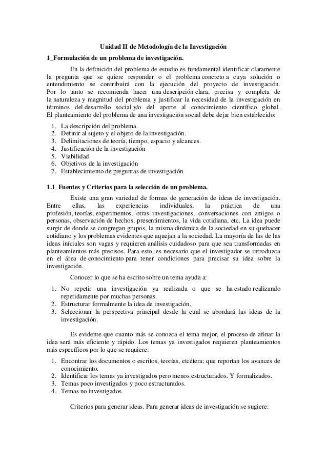 Unidad II de Metodología de la Investigación1_Formulación de un problema de investigación.         En la definición del pr...