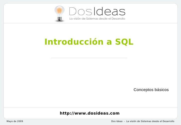 Introducción a SQL                                                       Conceptos básicos                  http://www.dos...