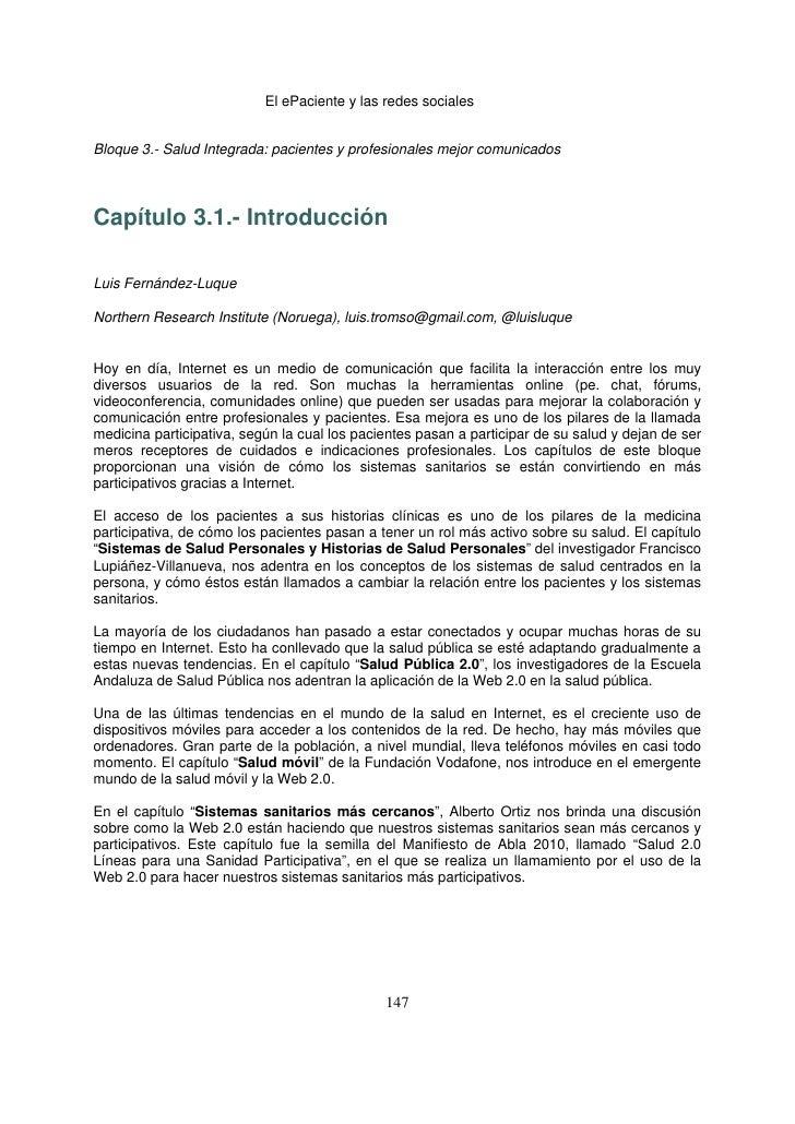 El ePaciente y las redes socialesBloque 3.- Salud Integrada: pacientes y profesionales mejor comunicadosCapítulo 3.1.- In...