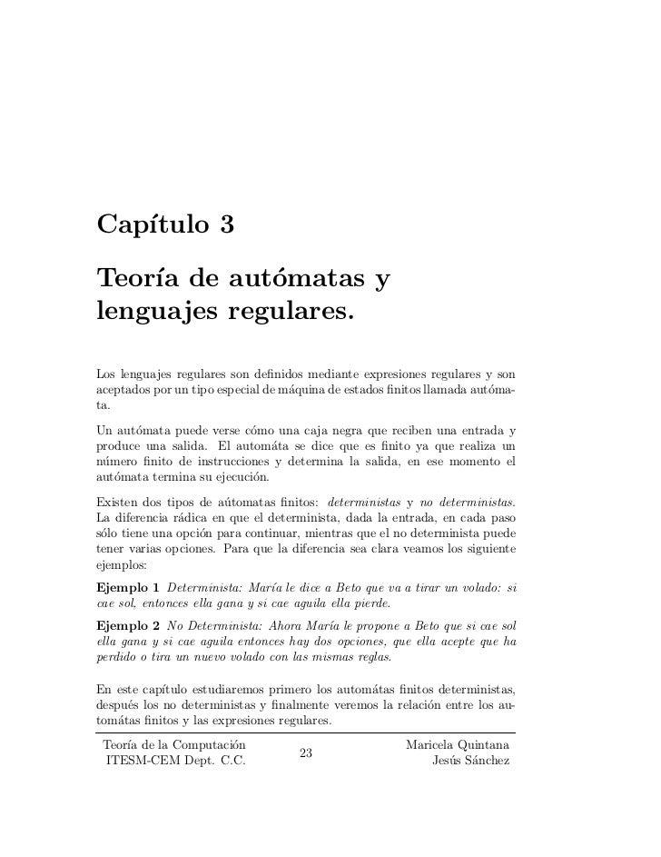 Cap¶   ³tulo 3Teor¶ de aut¶matas y    ³a       olenguajes regulares.Los lenguajes regulares son de¯nidos mediante expresio...