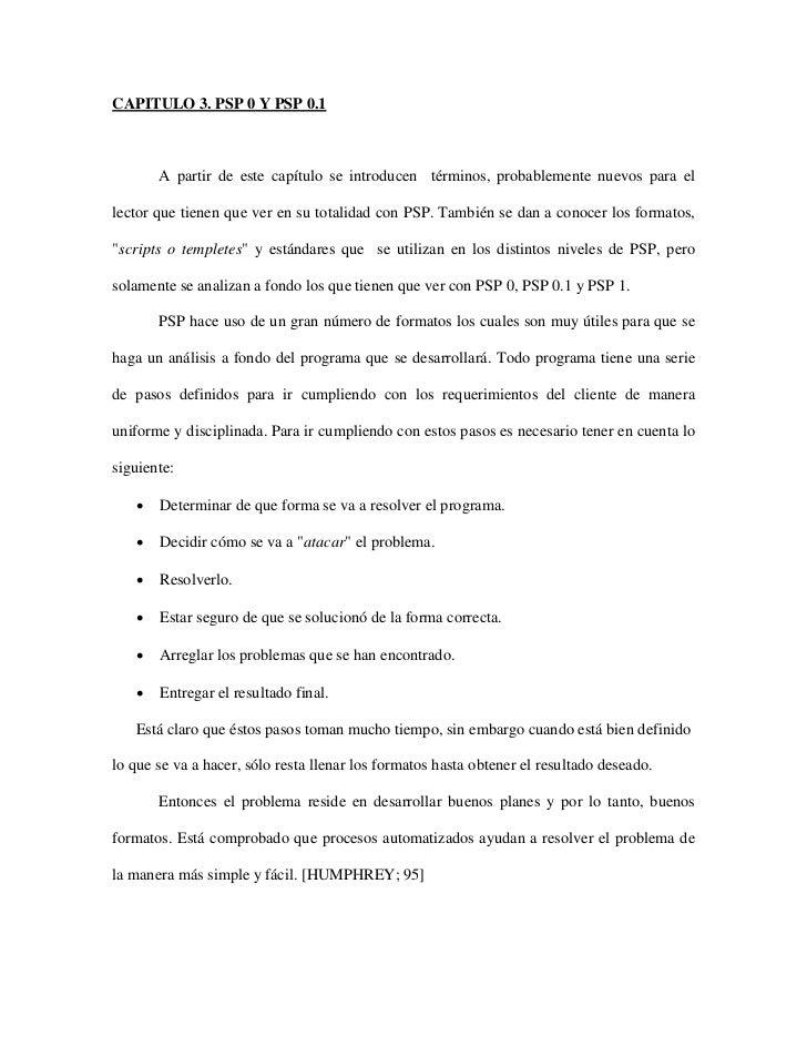 CAPITULO 3. PSP 0 Y PSP 0.1       A partir de este capítulo se introducen términos, probablemente nuevos para ellector que...